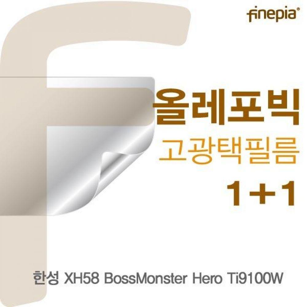 한성 XH58 BossMonster Hero Ti9100W HD올레포빅필름 액정보호필름 올레포빅 고광택 파인피아 액정필름 선명