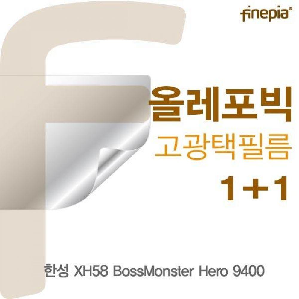 한성 XH58 BossMonster Hero 9400 HD올레포빅필름 액정보호필름 올레포빅 고광택 파인피아 액정필름 선명
